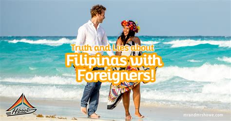 Truth and Lies about Filipinas with Foreigners! — Mr