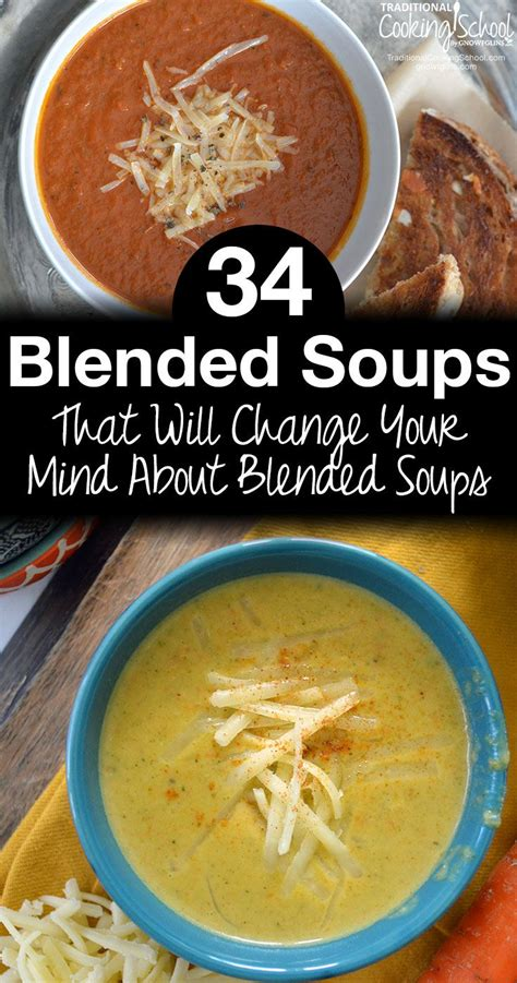 34 Blended Soups That Will Change Your Mind About Blended
